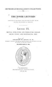 Mental Over-work and Premature Disease Among Public and Professional Men: Issues 1-10