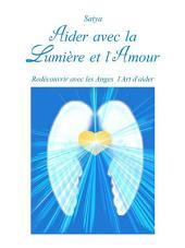 Aider avec la Lumière et l'Amour