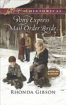 Pony Express Mail Order Bride