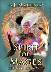 Spirit of Mages: An Epic Fantasy