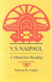 V. S. Naipaul: A Materialist Reading
