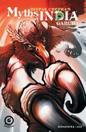 MYTHS OF INDIA: GARUDA Issue 1