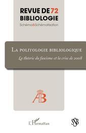 La politologie bibliologique: La théorie du fascisme et la crise de 2008