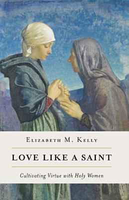 Love like a Saint