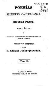 Poesias selectas castellanas: Fragmentos del Bernardo (392 p.)