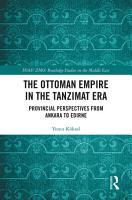 The Ottoman Empire in the Tanzimat Era PDF