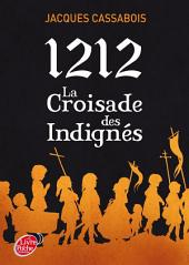 1212, la croisade des indignés