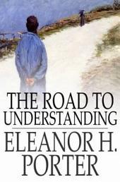 The Road to Understanding