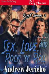 Sex, Love, and Rock 'n' Roll [Rock Stars 2]