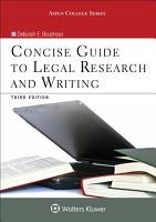 Concise Guide to Legal Research and Writing PDF
