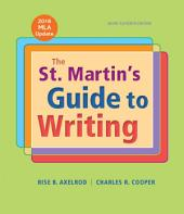 The St. Martin's Guide to Writing Short Edition with 2016 MLA Update: Edition 11
