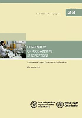 Compendium of Food Additive Specifications. Joint FAO/WHO Expert Committee on Food Additives (JECFA), 87th Meeting June 2019