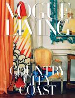 Vogue Living  Country  City  Coast PDF