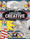 Amazing Creative Colouring Book