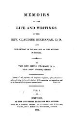 Memoirs of the Life and Writings of the Rev. Claudius Buchanan, D.D. Late Vice-prost of the College of Fort William in Bengal: Volume 1