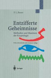 Entzifferte Geheimnisse: Methoden und Maximen der Kryptologie, Ausgabe 3