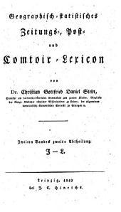 Geographisch-statistisches Zeitungs-, Post- und Comtoir-Lexicon: J - L, Band 2,Ausgabe 2