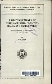 A graphic summary of farm machinery, facilities, roads, and expenditures: based largely on the census of 1930 and 1935