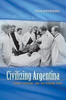 Civilizing Argentina PDF