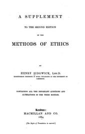 A Supplement to the Second Edition of the Methods of Ethics