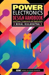 Power Electronics Design Handbook: Low-Power Components and Applications