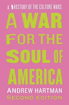 A War for the Soul of America  Second Edition