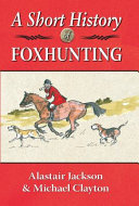 A Short History of Foxhunting PDF