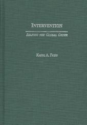 Intervention: Shaping the Global Order