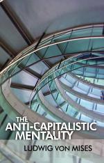 Anti-Capitalistic Mentality, The
