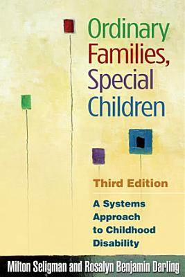 Ordinary Families  Special Children  Third Edition