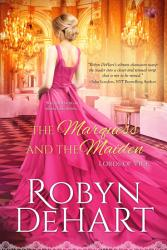 The Marquess And The Maiden Book PDF
