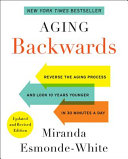 Aging Backwards  Updated and Revised Edition Book