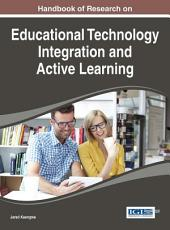 Handbook of Research on Educational Technology Integration and Active Learning PDF