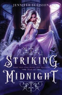 Striking Midnight  A Reimagining of Cinderella as an Assassin Book