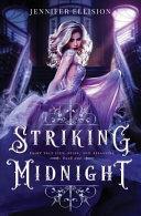 Striking Midnight  A Reimagining of Cinderella as an Assassin