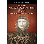 Women and Rebel Communities in the Cuban Insurgent Movement, 1952-1959