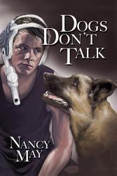 Dogs Don T Talk Book PDF