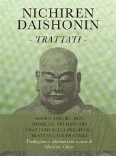 Nichiren Daishonin - Trattati