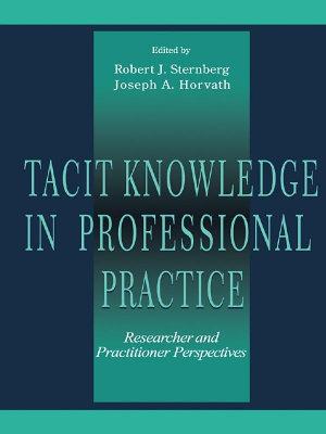 Tacit Knowledge in Professional Practice PDF