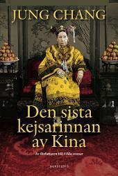 Den sista kejsarinnan av Kina