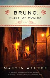 Bruno, Chief of Police: A Novel of the French Countryside [1]