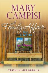 A Family Affair: The Cabin: A Novella