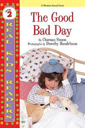 The Good Bad Day