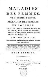 Maladies des femmes: troisième partie. Maladies des femmes en couches, Volume1