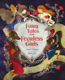 Fairy Tales for Fearless Girls