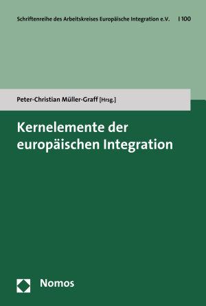 Kernelemente der europ  ischen Integration PDF