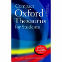 Compact Oxford Thesaurus for University and College Students PDF