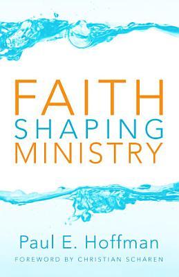 Faith Shaping Ministry PDF