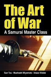 The Art Of War A Samurai Master Class Book PDF