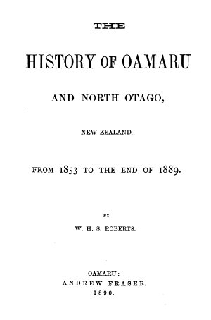 The History of Oamaru and North Otago  New Zealand